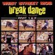 West Street Mob's Break Dance - Electric Boogie