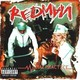 Redman's Let's Get Dirty (I Can't Get in Da Club)