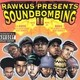 Dilated Peoples's Soundbombing