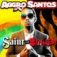 Aggro Santos's Saint or Sinner