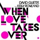 David Guetta's When Love Takes Over (Electro Extended Mix)