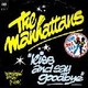 The Manhattans's Kiss and Say Goodbye