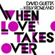 David Guetta's When Love Takes Over (Abel Ramos Paris With Love Mix)