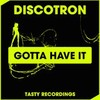 Discotron's 'Gotta Have It' sample of Don Ray's 'Got to Have ...
