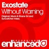 Exostate's Without Warning (Suncatcher Remix) remix of Exostate's Without Warning