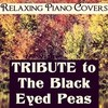 Relaxing Piano Covers Cover Of Black Eyed Peas Feat Justin