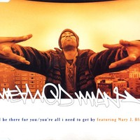 Method Man Feat Mary J Blige S I Ll Be There For You