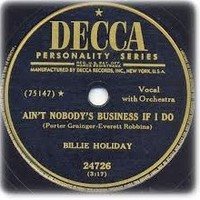 Aint Nobodys Business If I Do By Billie Holiday Samples Covers