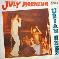 July Morning by Uriah Heep - Samples, Covers and Remixes
