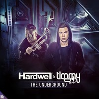 Hardwell and Timmy Trumpet's 'The Underground' sample of