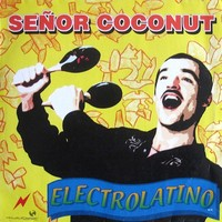 Electrolatino by señor coconut samples, covers and remixes.