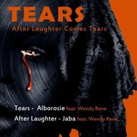 Alborosie feat. Wendy Rene's 'Tears (After Laughter Comes Tears ...