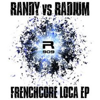 Randy (Hardcore) and Radium's 'Frenchcore Loca' sample of Sak Noel's