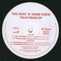 Deaf'N Dumb Crew - Flagrant Delit EP