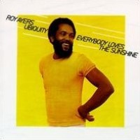 Everybody Loves the Sunshine by Roy Ayers Ubiquity | WhoSampled
