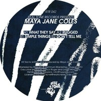 What They Say by Maya Jane Coles - Samples, Covers and