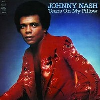 Tears On My Pillow I Can T Take It By Johnny Nash Samples Covers And Remixes Whosampled