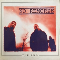 No Remorze The End