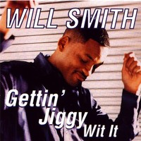 Gettin' Jiggy Wit It