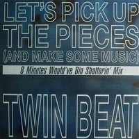 Twin Beat's 'Let's Pick Up the Pieces (And Make Some Music