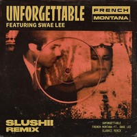 french montana - unforgettable ft. swae lee mp3 free download