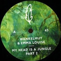 Wankelmut And Emma Louise S My Head Is A Jungle Gui