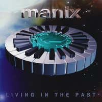 Manix Living In The Past EP