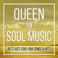 Queen of Soul Music: Best of 60's Soul & R&B Songs & Hits by Eirene