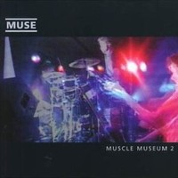 Muscle Museum (Soulwax Remix)