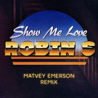 Matvey Emerson's 'Show Me Love (Matvey Emerson Remix)' sample of